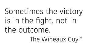 Wineaux Guy Quote
